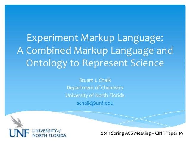 247th ACS Meeting: Experiment Markup Language (ExptML)