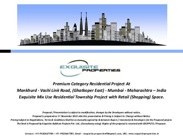 Premium Category Residential Project At Mankhurd - Vashi Link Road, (Ghatkoper East) - Mumbai - Maharashtra – India Exquis...