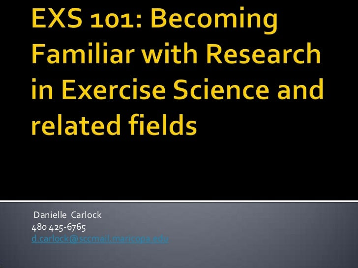 Becoming familiar with research in Exercise Science and related fields