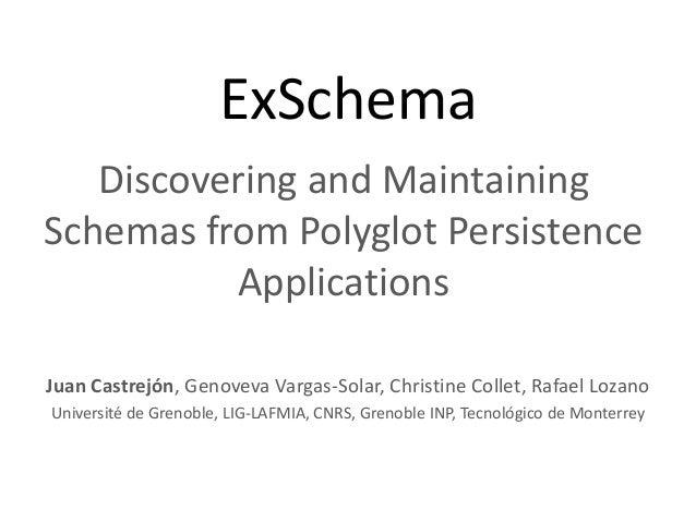 ExSchema - ICSM'13
