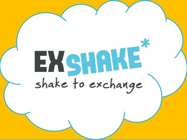 Exshake - shake phones to exchange data