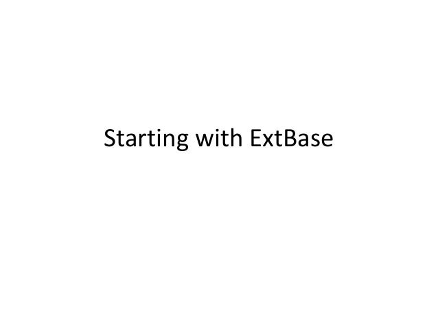 Starting with ExtBase
