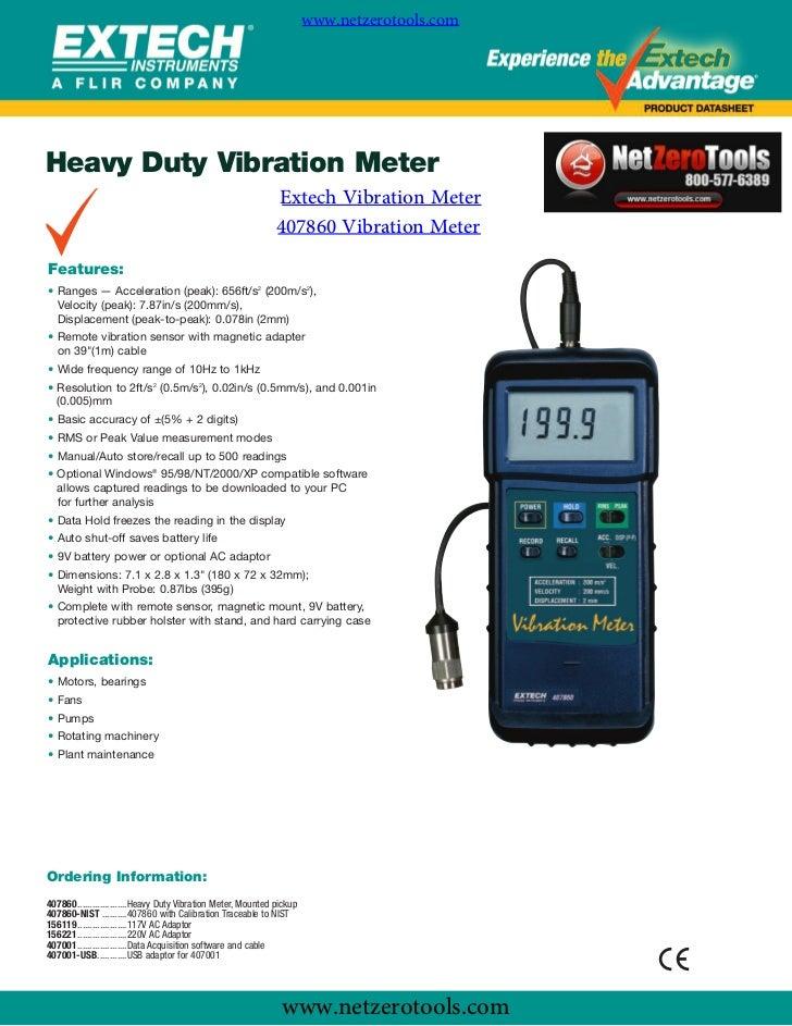 www.netzerotools.comHeavy Duty Vibration Meter               Extech Vibration Meter               407860 Vibration MeterFe...