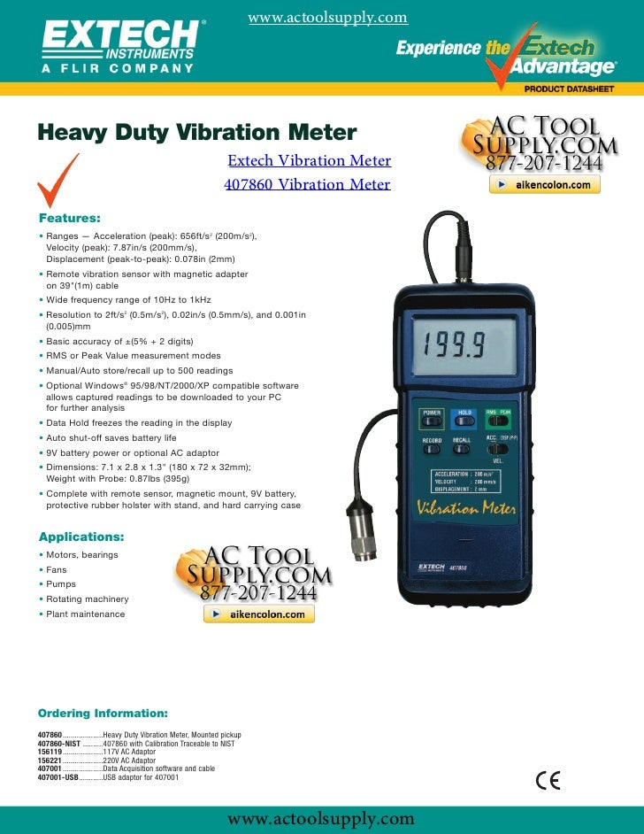 www.actoolsupply.comHeavy Duty Vibration Meter               Extech Vibration Meter               407860 Vibration MeterFe...