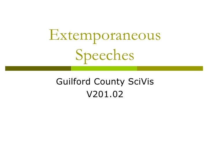 Extemporaneous speeches