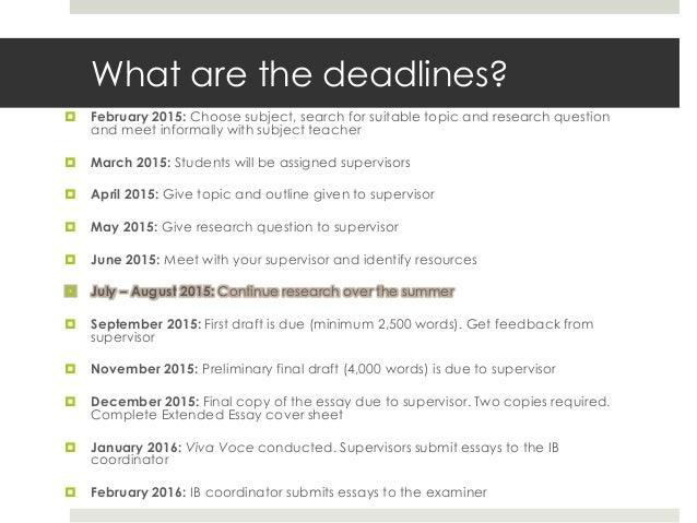extended essay deadline
