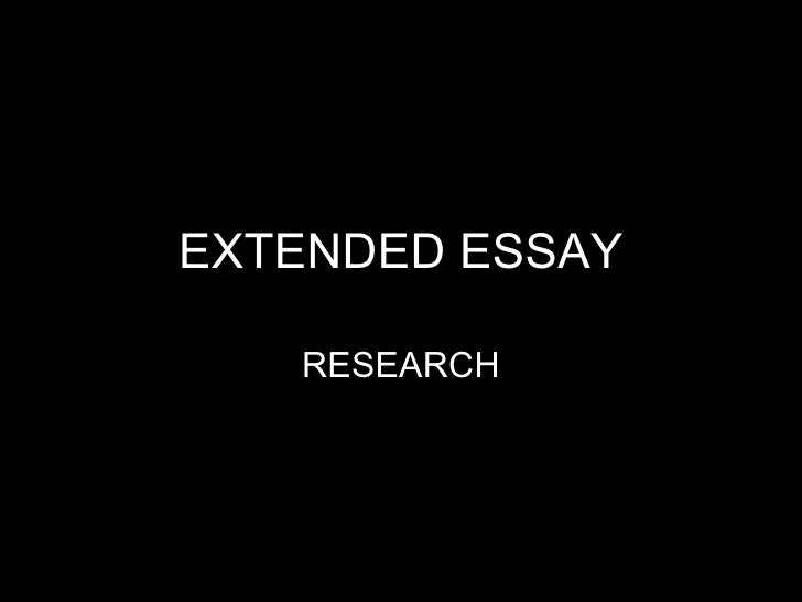 EXTENDED ESSAY RESEARCH