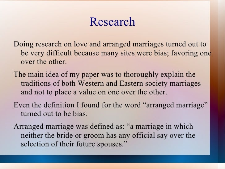 arranged marriage vs love marriage argumentative essay The pros and cons of arranged marriages my arranged marriages essay - arranged marriage is the union of a man and in the love marriage there is.