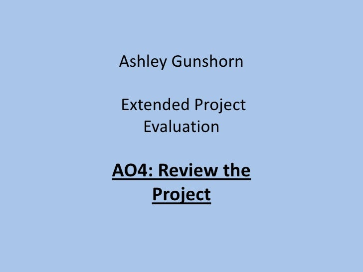 A04 - Review The Project - Extended Project Evaluation