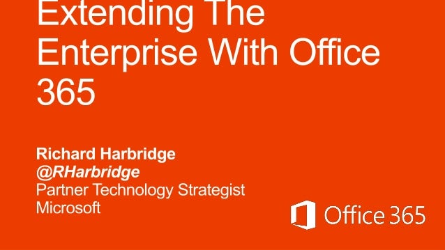 Extending The Enterprise With Office 365