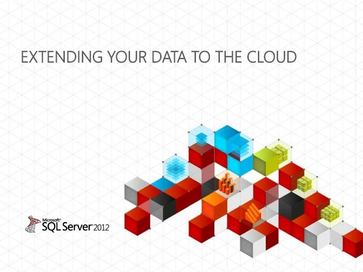 Extending your data to the cloud