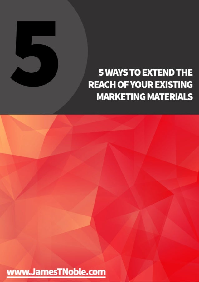 How to Extend the Reach of your Marketing Materials