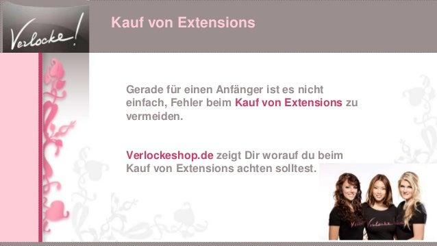 Kauf von Extensions Gerade für einen Anfänger ist es nicht einfach, Fehler beim Kauf von Extensions zu vermeiden. Verlocke...