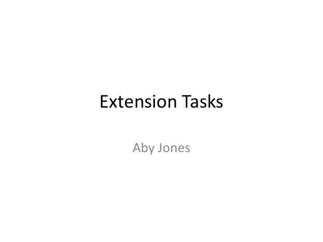 Extension Tasks Aby Jones