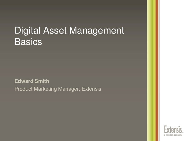Digital Asset Management Basics
