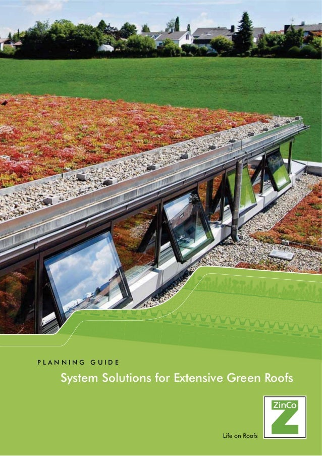 System Solutions for Extensive Green Roofs P L A N N I N G G U I D E