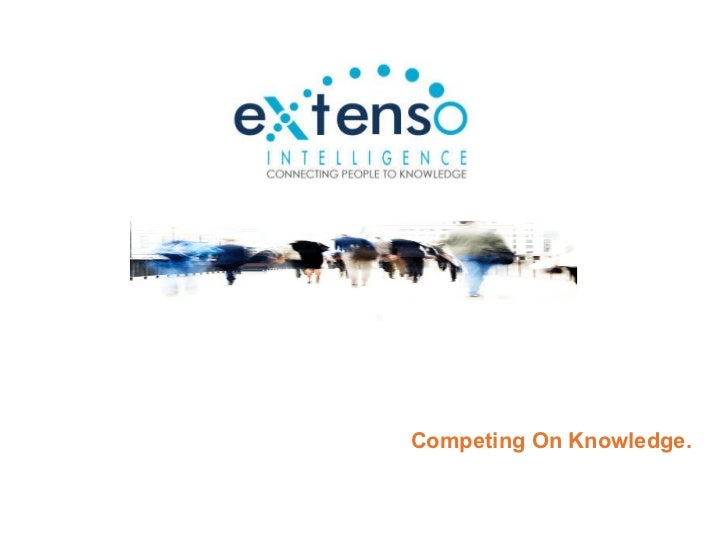 Competing on Knowledge: Extenso Intelligence
