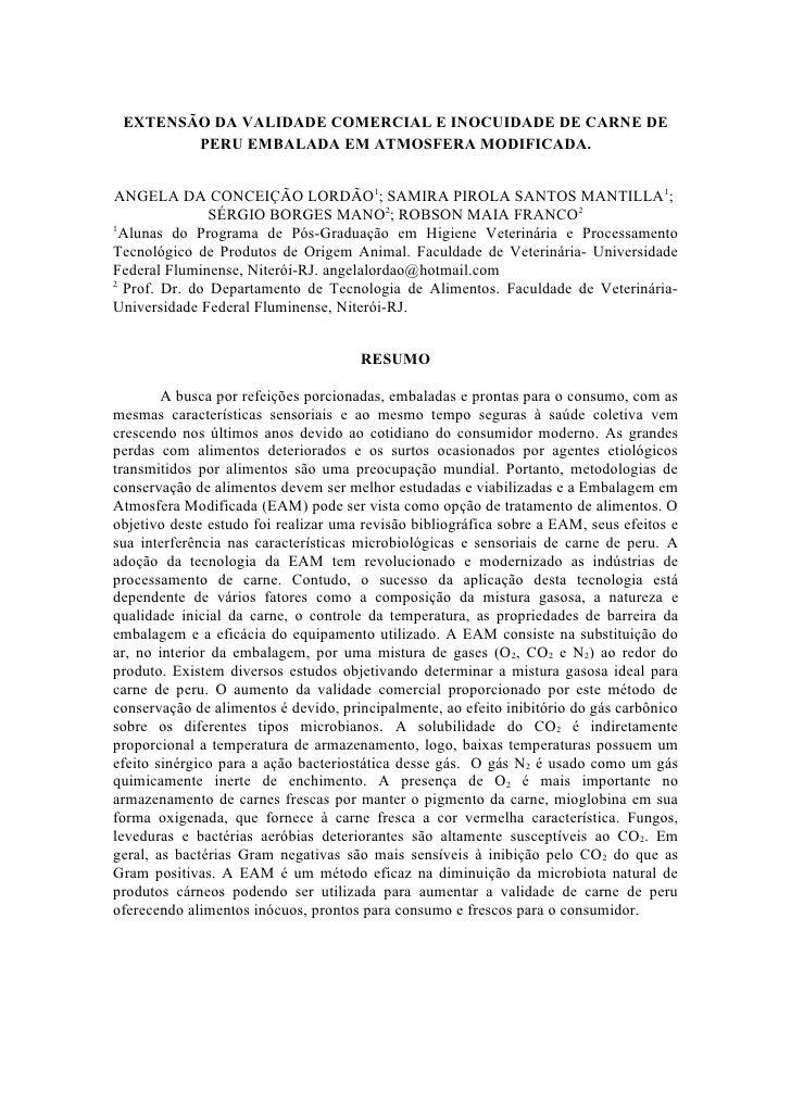 ExtensãO Da Validade Comercial E Inocuidade De Carne De Peru Embalada Em Atmosfera Modificada.