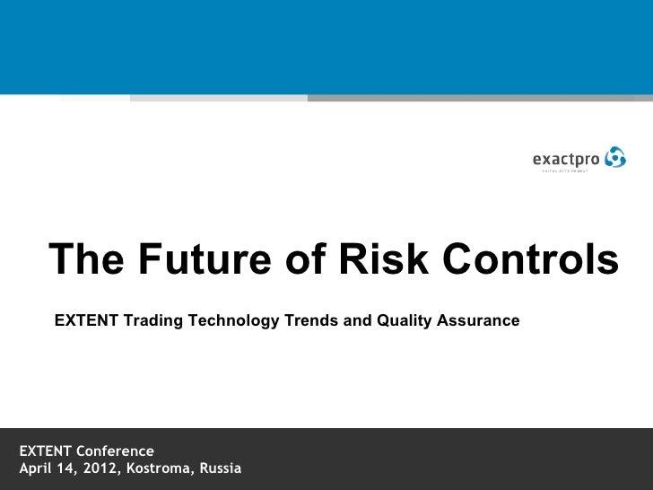 Extent3 exactpro the_future_of_risk_controls