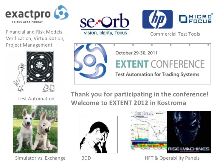 EXTENT October 2011 - Test Automation for Trading Systems