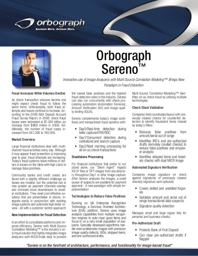 Orbograph Sereno™ Innovative use of Image Analyzers with Multi-Source Correlation Modeling™ Brings New Paradigm in Fraud D...
