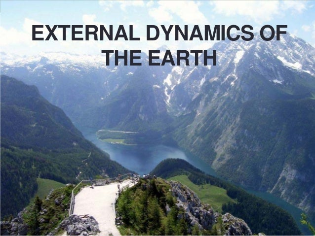 EXTERNAL DYNAMICS OF THE EARTH