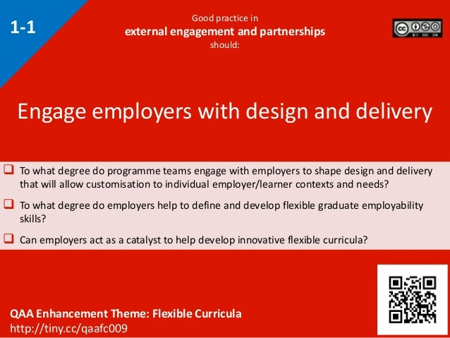 Good practice in external engagement and partnerships should:  To what degree do programme teams engage with employers to...