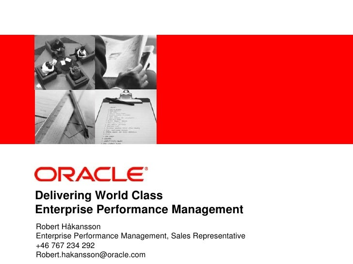 Delivering World Class Enterprise Performance Management<br />Robert Håkansson<br />Enterprise Performance Management, Sal...