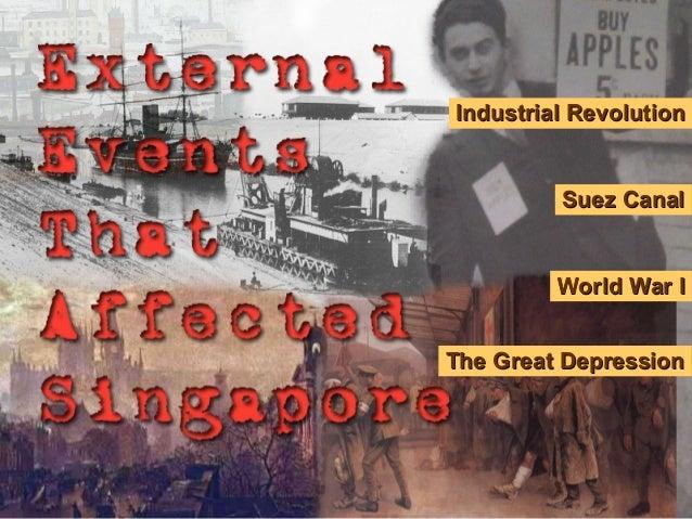 Industrial RevolutionIndustrial Revolution Suez CanalSuez Canal World War IWorld War I The Great DepressionThe Great Depre...