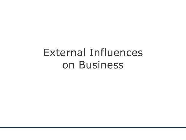 External Influences on Business