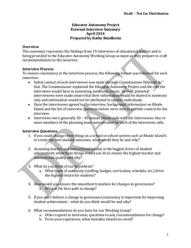 Draft – Not for Distribution 1 Educator Autonomy Project External Interview Summary April 2014 Prepared by Kathy Bendheim ...