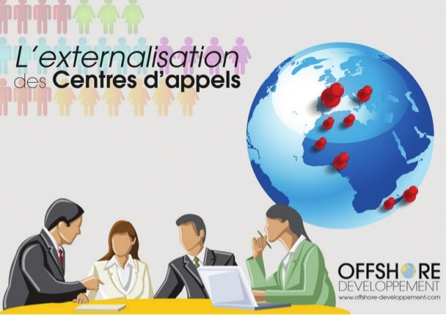 Externalisation de service de Centre d'Appel avec www.offshore-developpement