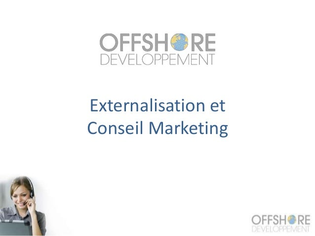 Externalisation et Conseil Marketing