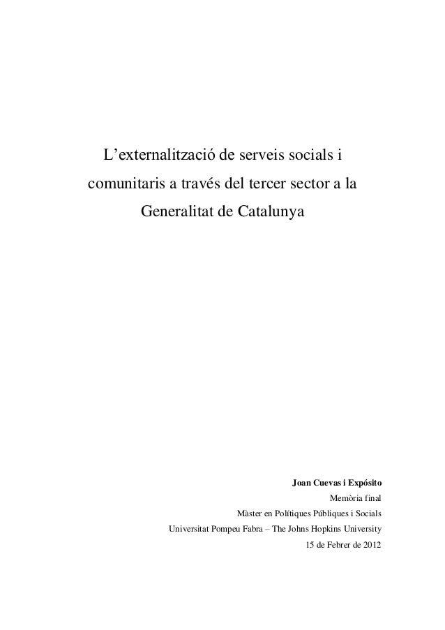 L'externalització de serveis socials icomunitaris a través del tercer sector a la        Generalitat de Catalunya         ...