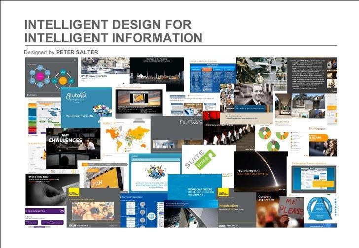 INTELLIGENT DESIGN FOR  INTELLIGENT INFORMATION   Designed by  PETER SALTER