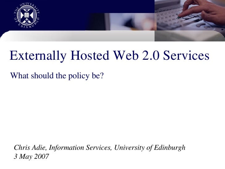 Externally Hosted Web 2.0 Services