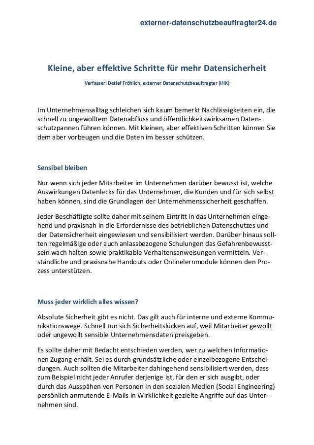 externer-datenschutzbeauftragter24.de Kleine, aber effektive Schritte für mehr Datensicherheit Verfasser: Detlef Fröhlich,...