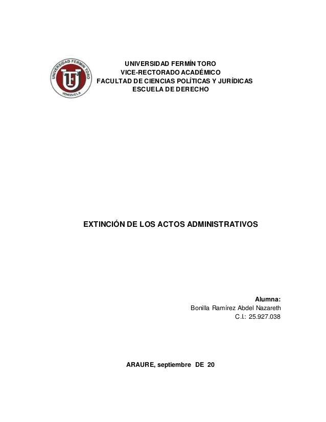 UNIVERSIDAD FERMÍN TORO VICE-RECTORADO ACADÉMICO FACULTAD DE CIENCIAS POLÍTICAS Y JURÍDICAS ESCUELA DE DERECHO EXTINCIÓN D...