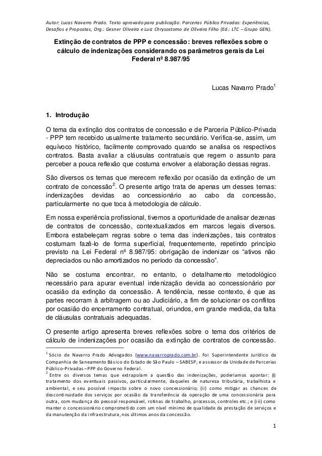 Autor: Lucas Navarro Prado. Texto aprovado para publicação. Parcerias Público Privadas: Experiências, Desafios e Propostas...