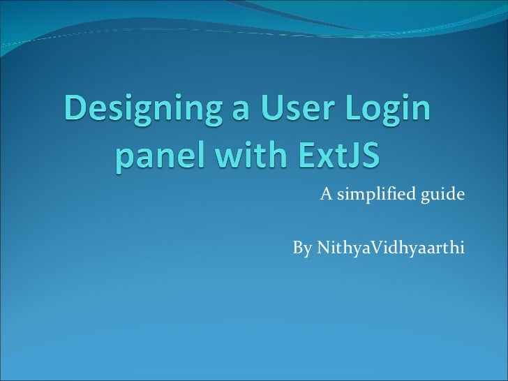 Designing an ExtJS user login panel