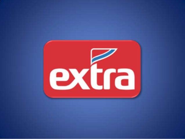 História• O Extra nasceu da necessidade que o Grupo  Pão de Açúcar tinha de modernizar sua rede  de hipermercados Jumbo.• ...