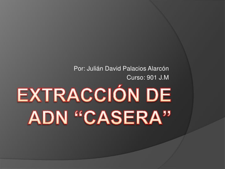 Por: Julián David Palacios Alarcón                   Curso: 901 J.M