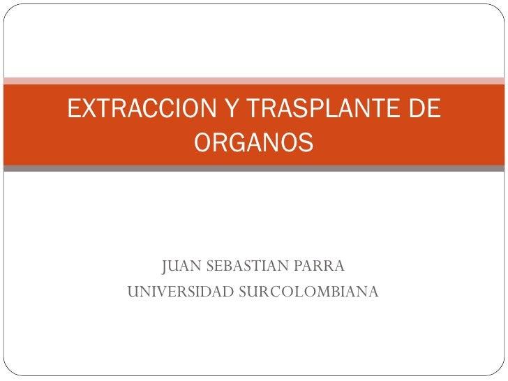 Extraccion Y Trasplante De Organos