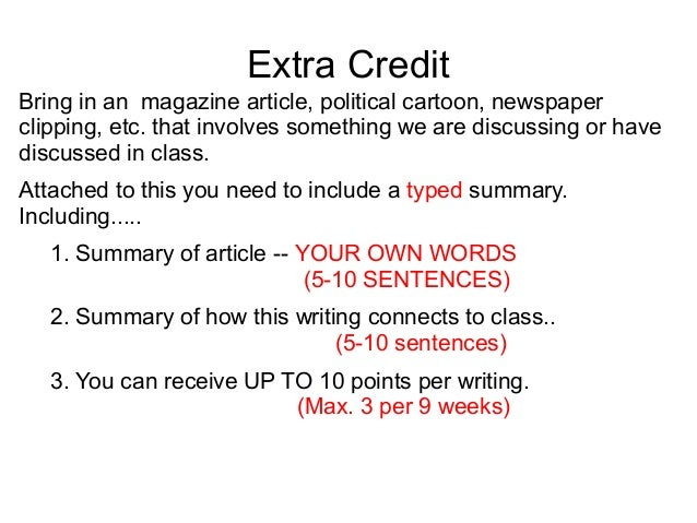 Extra Credit Bring in an magazine article, political cartoon, newspaper clipping, etc. that involves something we are disc...