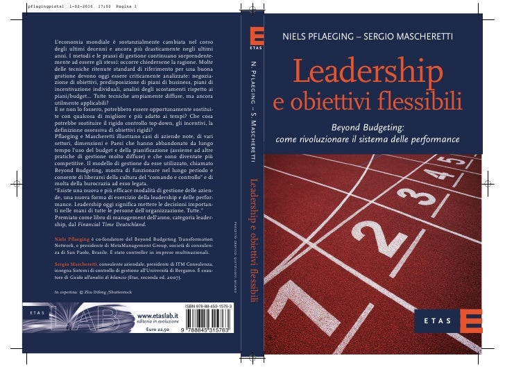 NIELS PFLAEGING – SERGIO MASCHERETTI       Leadership e obiettivi flessibili               Beyond Budgeting: come rivoluzi...