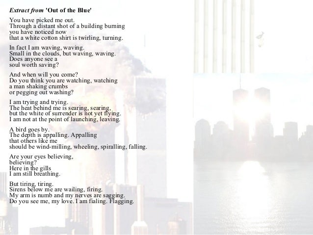 out of the blue poem essay To end on a positive here is sp's poem balloons balloons are always associated with happiness, birthdays, and festive occasions it was one of her last poems written in the month she died.
