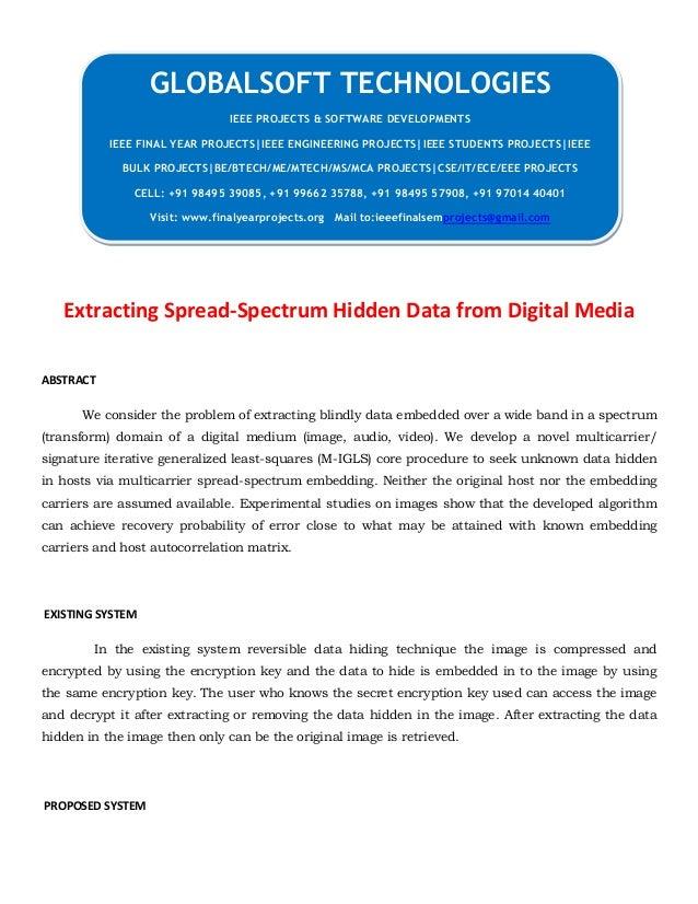 JAVA 2013 IEEE NETWORKSECURITY PROJECT Extracting Spread-Spectrum Hidden Data from Digital Media