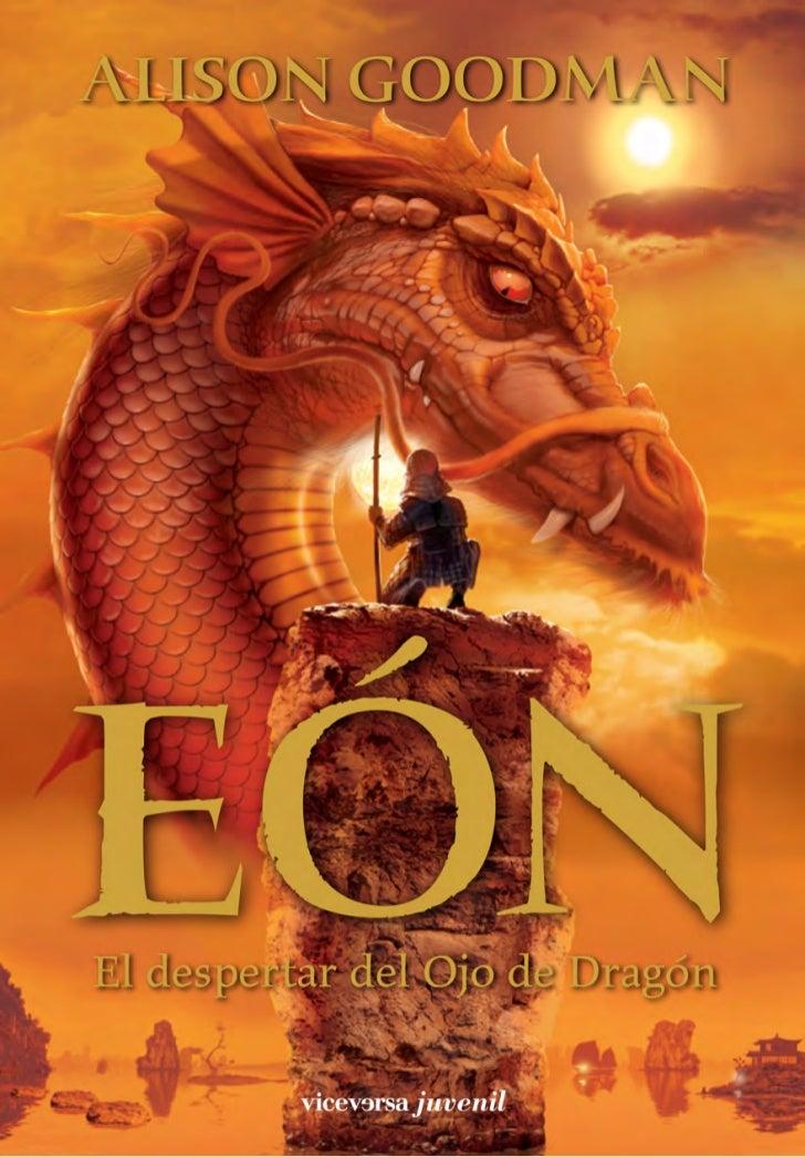 EON O.K.:Maqueta EON 27/04/09 17:58 Página 3               El despertar del Ojo del Dragón