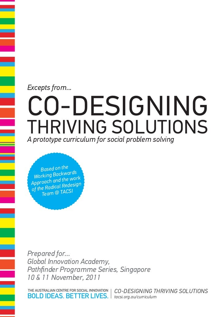 Excepts from...CO-DESIGNINGTHRIVING SOLUTIONSA prototype curriculum for social problem solving                  e      Bas...