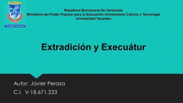 extradici u00f3n y exequatur